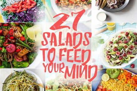 27 Salads To Feed Your Mind