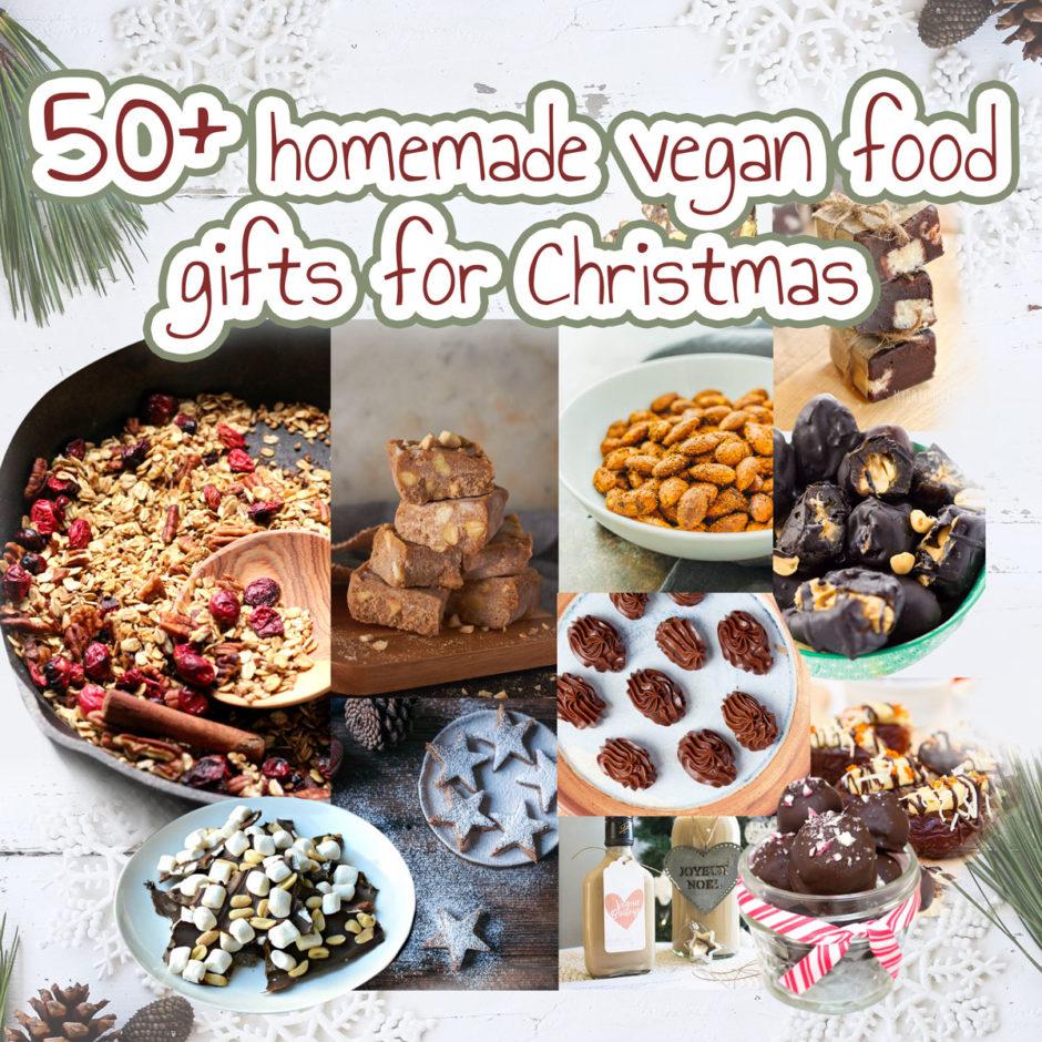50+ homemade vegan food gifts for Christmas